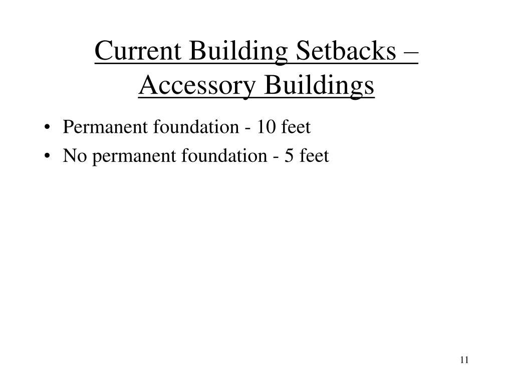 Current Building Setbacks – Accessory Buildings