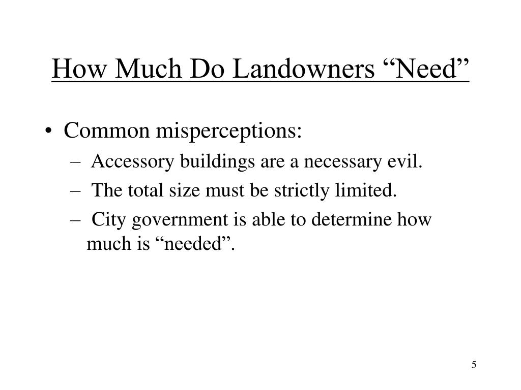 """How Much Do Landowners """"Need"""""""