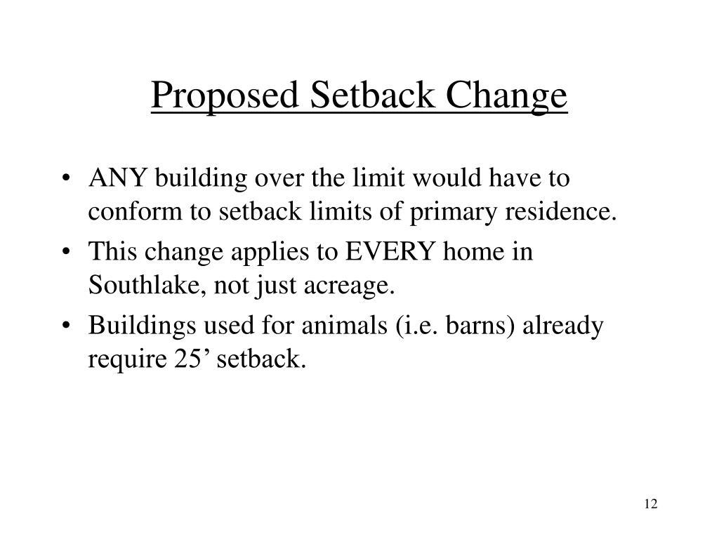 Proposed Setback Change