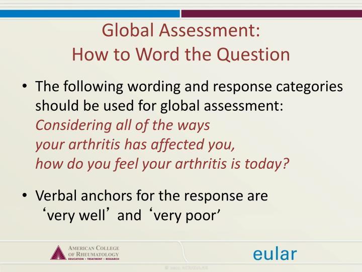 Global Assessment: