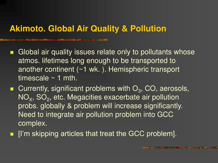 Akimoto. Global Air Quality & Pollution