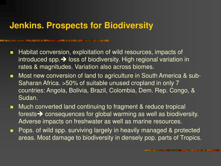 Jenkins. Prospects for Biodiversity