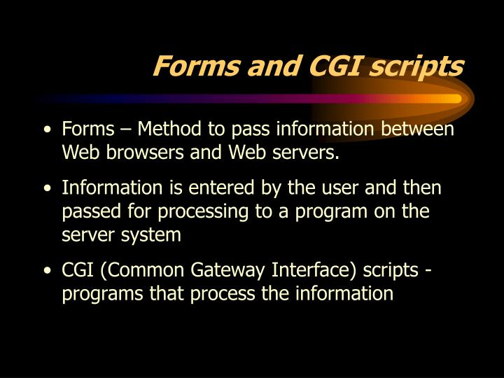 Forms and CGI scripts