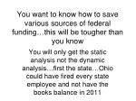 you want to know how to save various sources of federal funding this will be tougher than you know