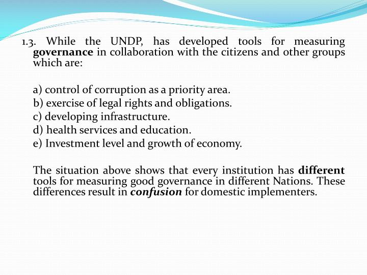 1.3. While the UNDP, has developed tools for measuring