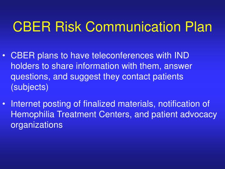 CBER Risk Communication Plan