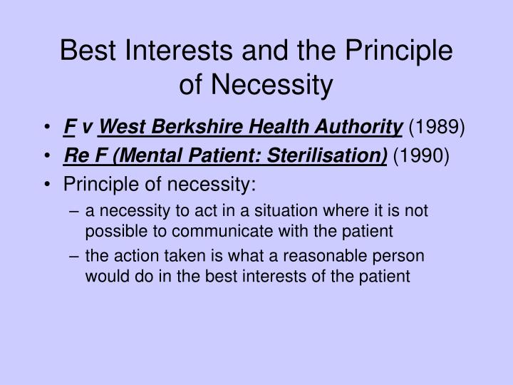 Best Interests and the Principle of Necessity