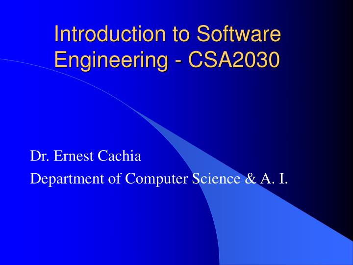 Introduction to software engineering csa2030