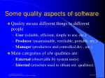 some quality aspects of software