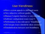 user friendliness