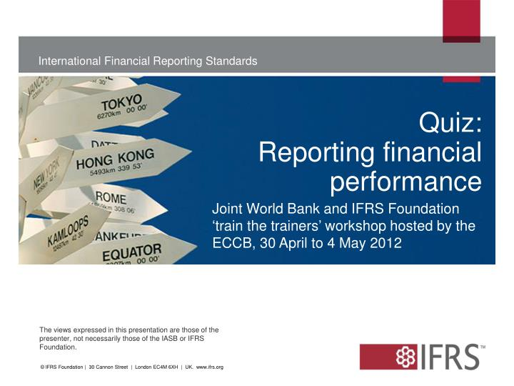 quiz reporting financial performance