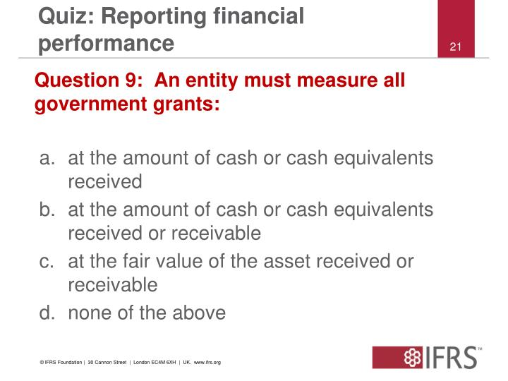 Quiz: Reporting financial performance