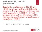 quiz reporting financial performance9