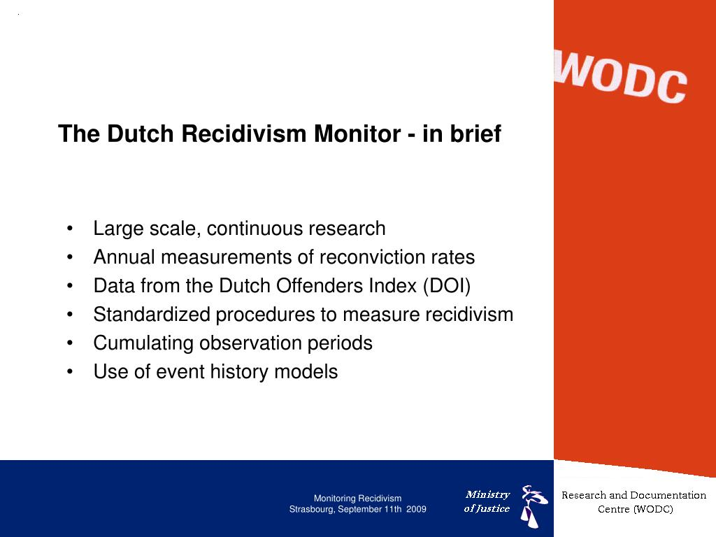 The Dutch Recidivism Monitor - in brief