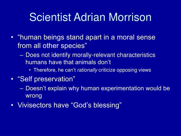 Scientist Adrian Morrison