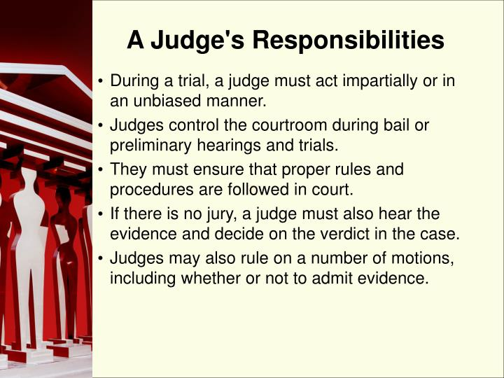 A Judge's Responsibilities