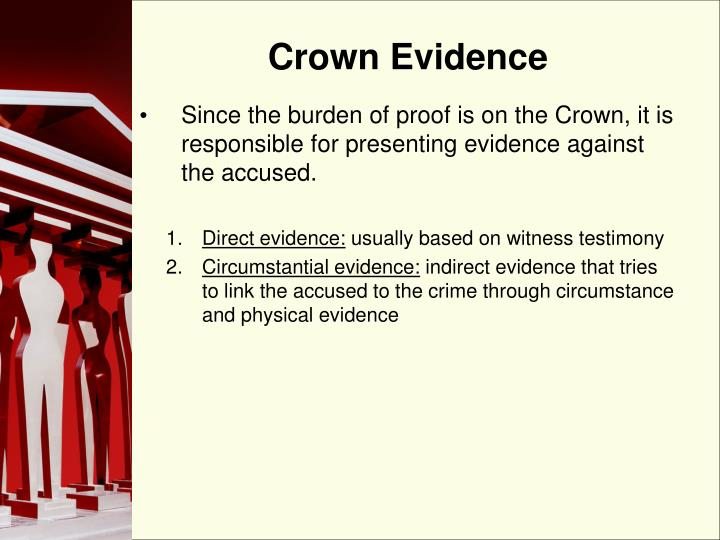 Crown Evidence