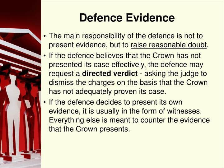 Defence Evidence