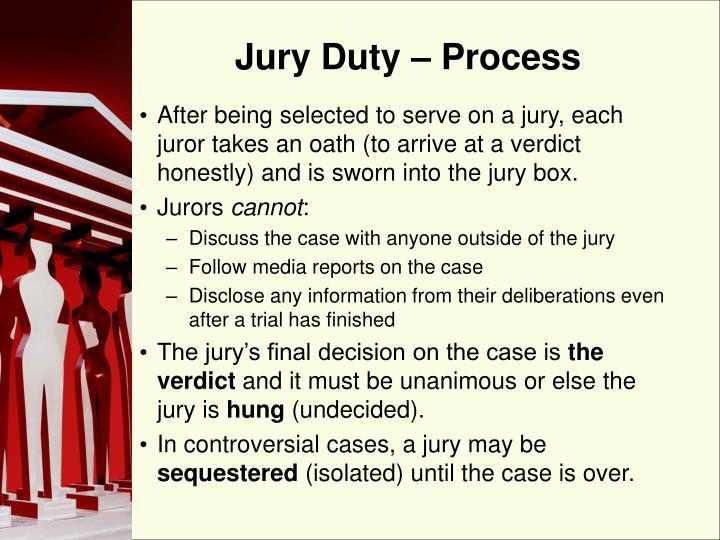 Jury Duty – Process