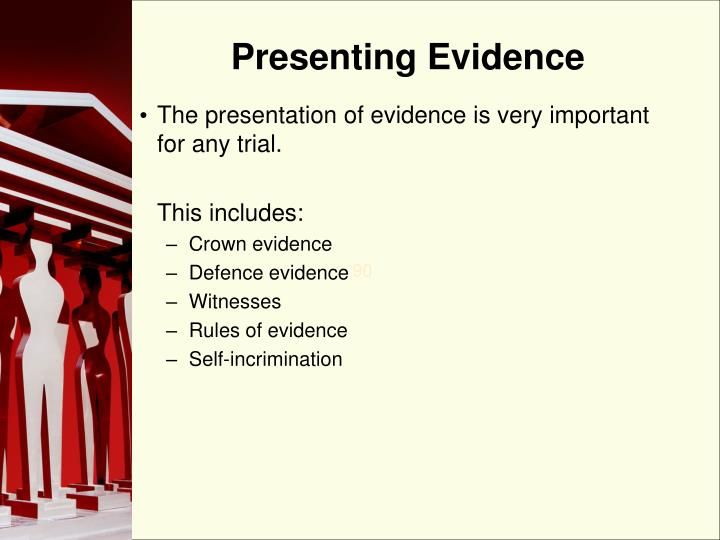 Presenting Evidence