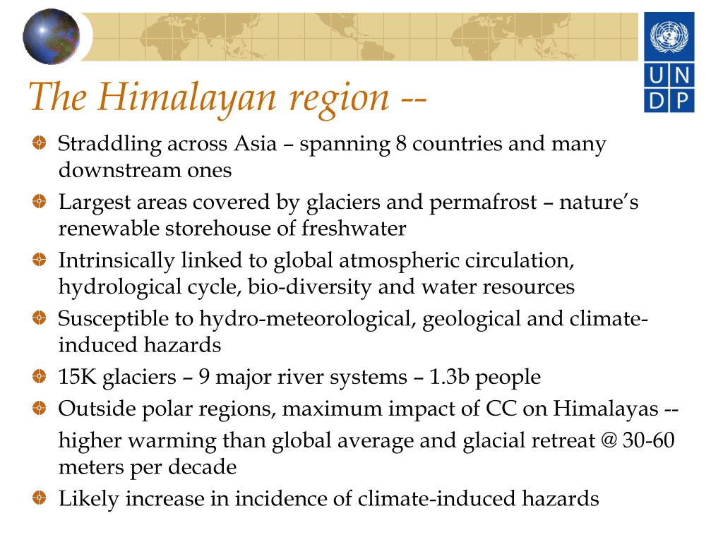 The Himalayan region --