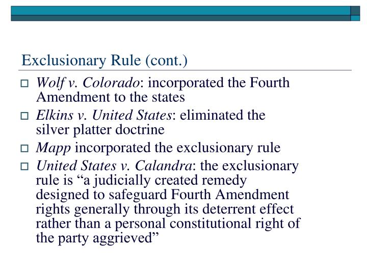 Exclusionary Rule (cont.)