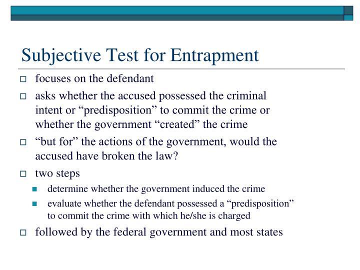 Subjective Test for Entrapment