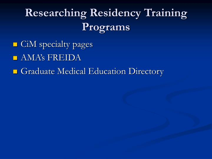 Researching Residency Training Programs