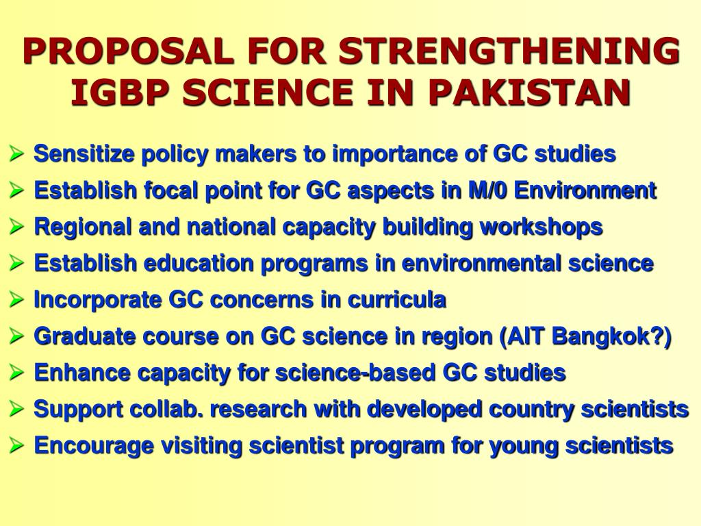 PROPOSAL FOR STRENGTHENING IGBP SCIENCE IN PAKISTAN