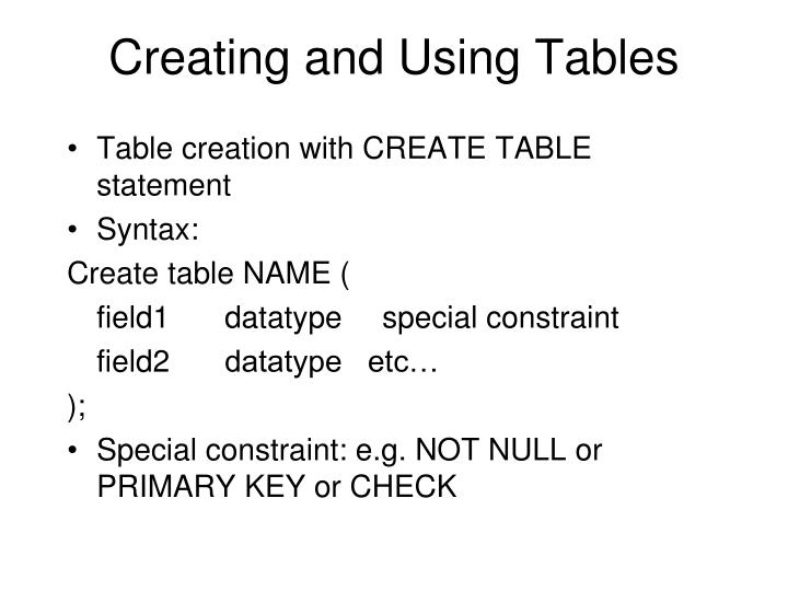 Creating and Using Tables