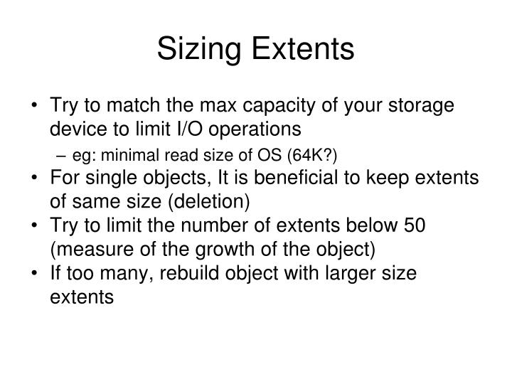 Sizing Extents