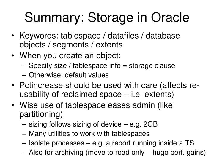 Summary: Storage in Oracle