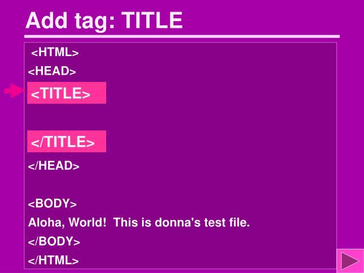 Add tag: TITLE