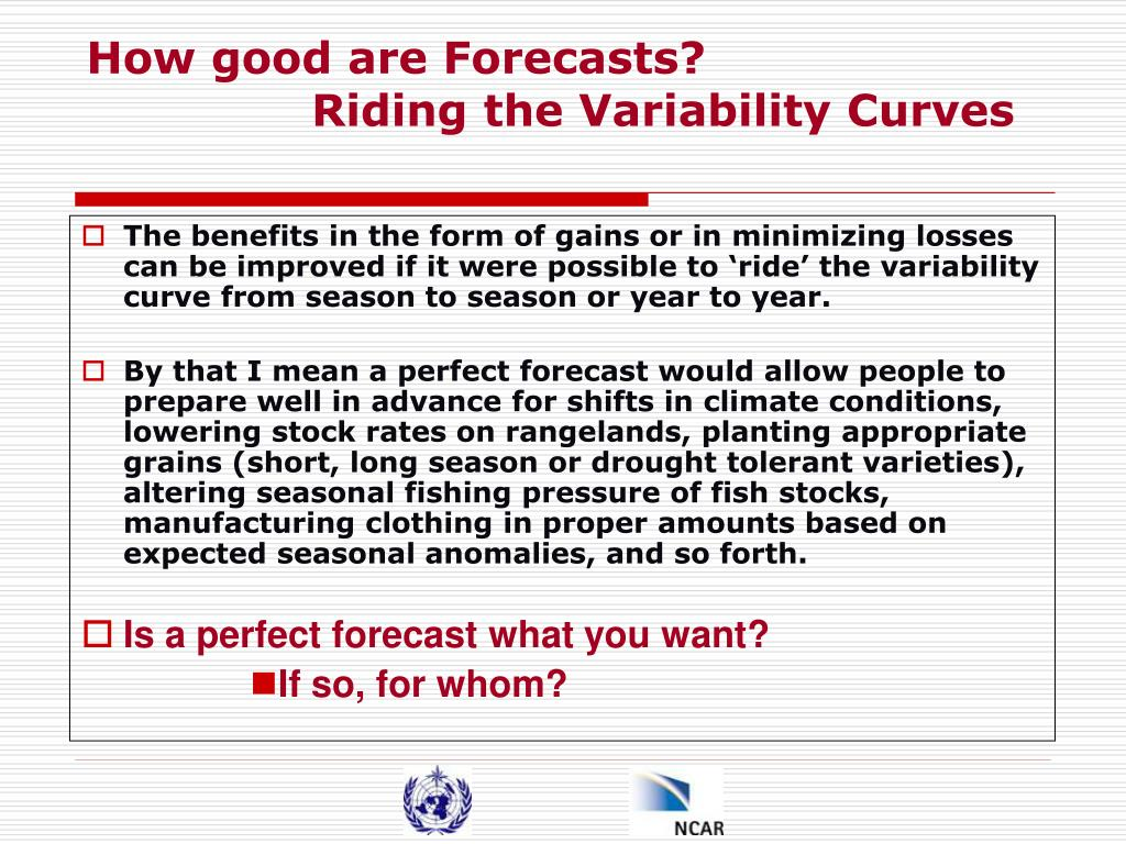 How good are Forecasts?