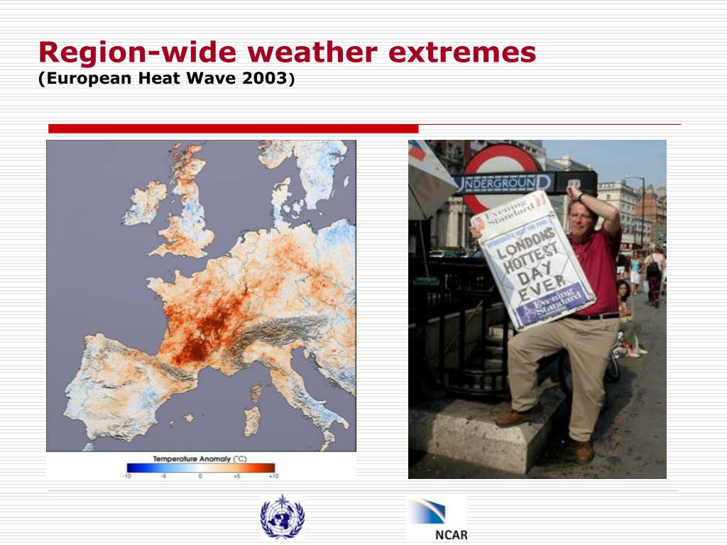Region-wide weather extremes