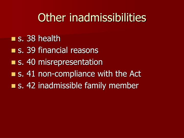 Other inadmissibilities