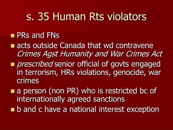s. 35 Human Rts violators