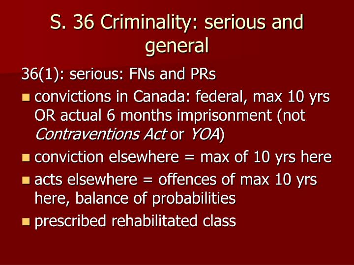 S. 36 Criminality: serious and general