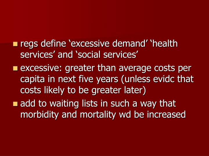 regs define 'excessive demand' 'health services' and 'social services'