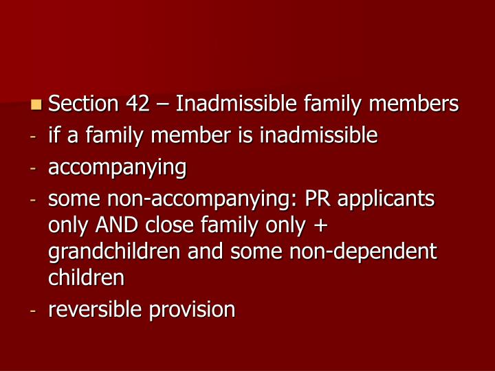 Section 42 – Inadmissible family members