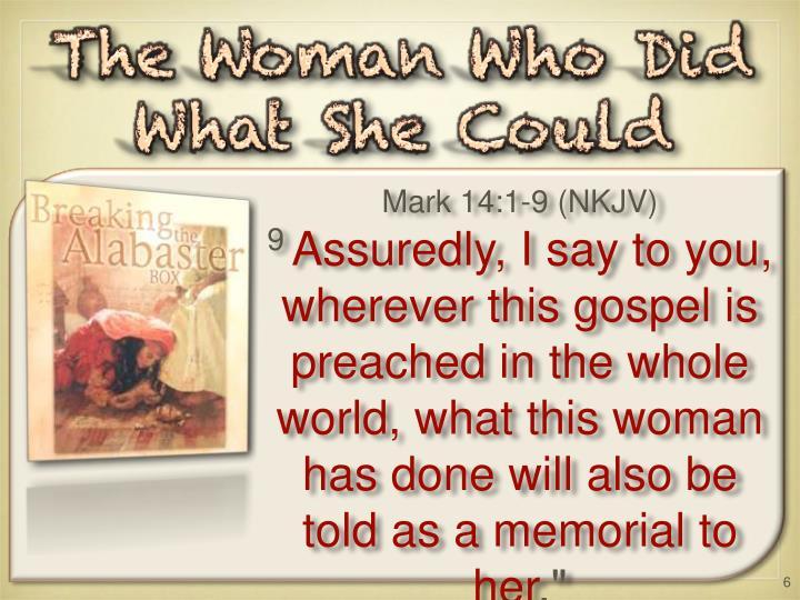 Mark 14:1-9 (NKJV)