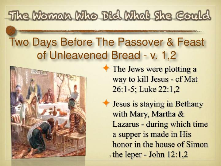 Two Days Before The Passover & Feast of Unleavened Bread - v. 1,2