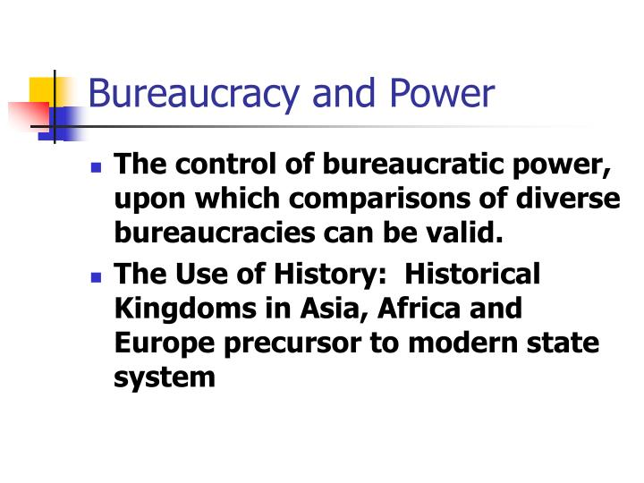Bureaucracy and Power