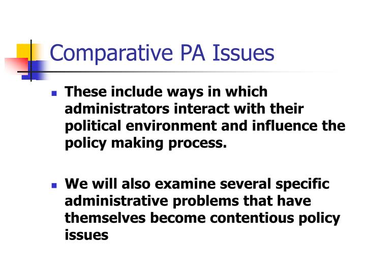 Comparative PA Issues
