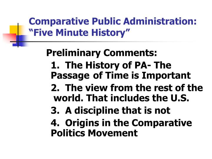 "Comparative Public Administration:  ""Five Minute History"""
