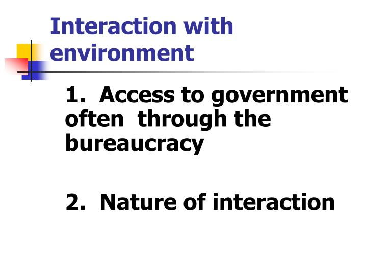 Interaction with environment