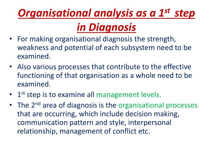 Organisational analysis as a 1 st step in diagnosis