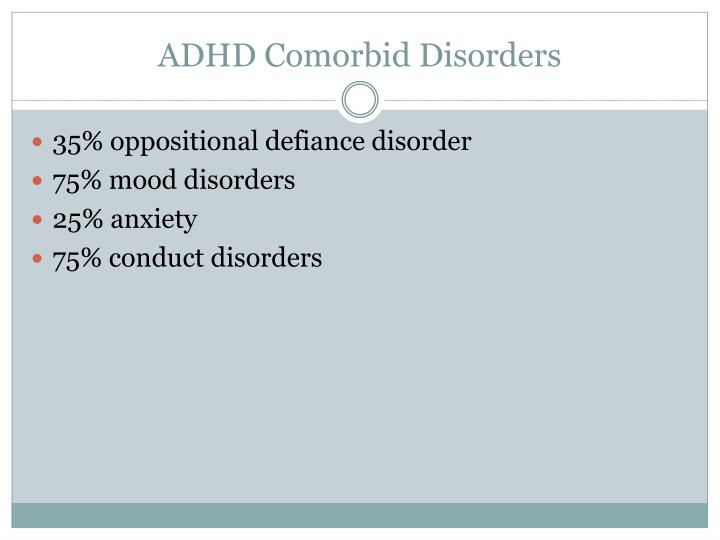 ADHD Comorbid Disorders