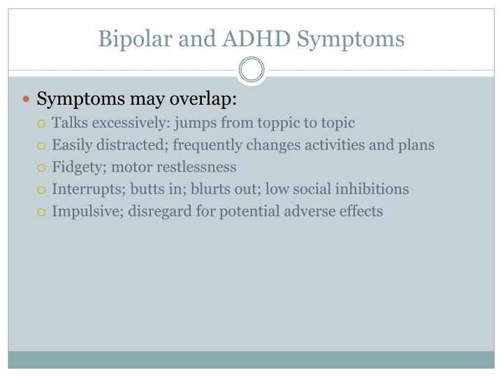 Bipolar and ADHD Symptoms