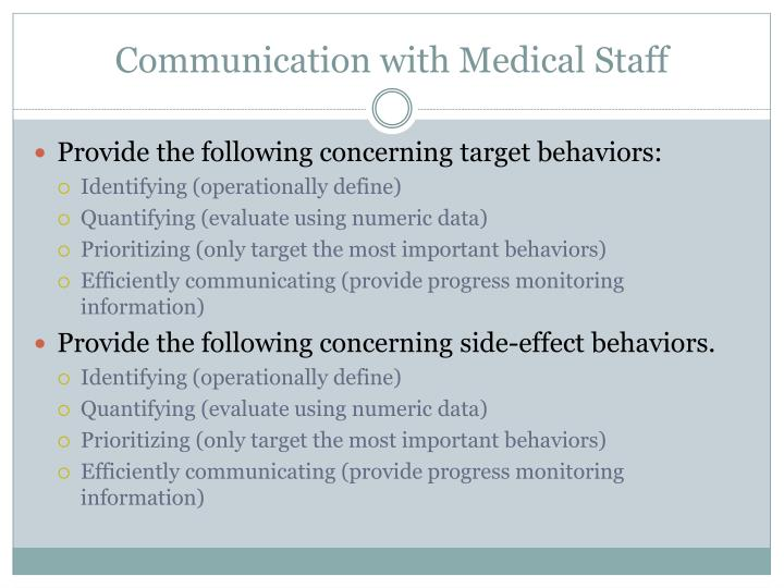 Communication with Medical Staff
